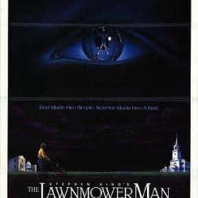 The Lawnmower Man is listed (or ranked) 15 on the list The Best B Movies of All Time