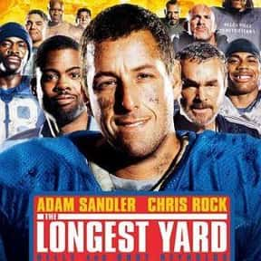 The Longest Yard is listed (or ranked) 8 on the list The Best and Worst of Adam Sandler