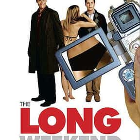 The Long Weekend is listed (or ranked) 1 on the list The Best Cobie Smulders Movies
