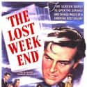 The Lost Weekend is listed (or ranked) 25 on the list The Best Movies for Writers to Watch