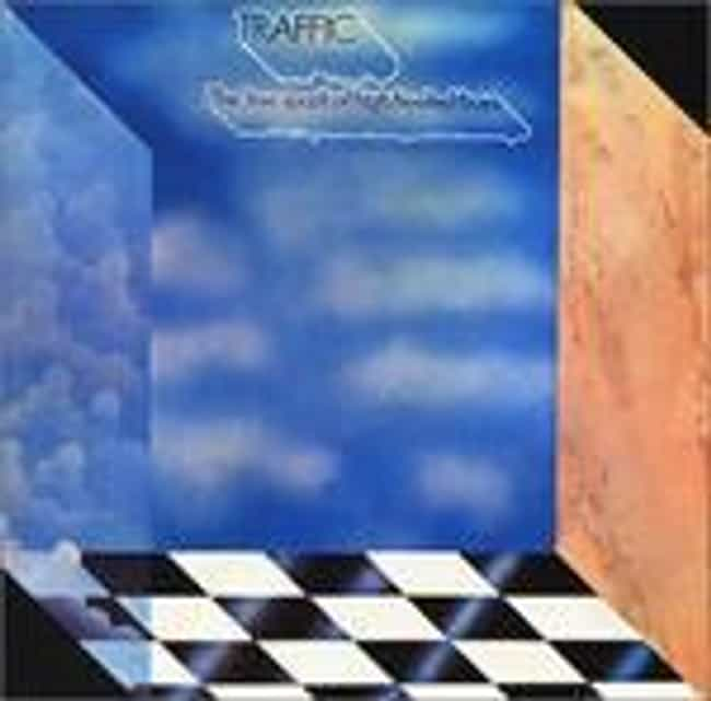 The Low Spark of High He... is listed (or ranked) 1 on the list The Best Traffic Albums of All Time