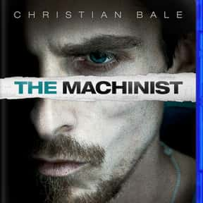 The Machinist is listed (or ranked) 19 on the list The Best Movies About Mental Illness