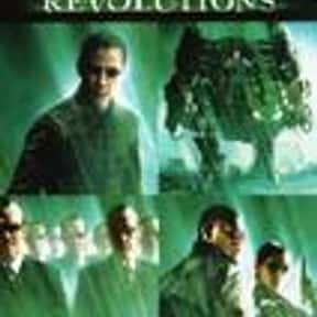 The Matrix Revolutions is listed (or ranked) 16 on the list The Best Keanu Reeves Movies