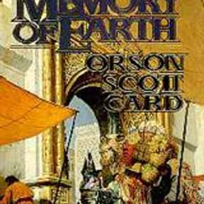 The Memory of Earth is listed (or ranked) 18 on the list The Best Orson Scott Card Books