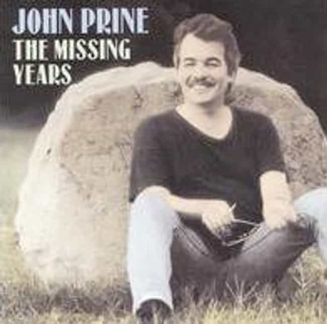 The Missing Years is listed (or ranked) 3 on the list The Best John Prine Albums of All Time