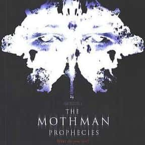 The Mothman Prophecies is listed (or ranked) 4 on the list The Best Movies Set In West Virginia