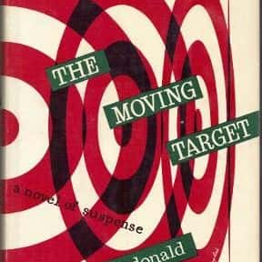 The Moving Target is listed (or ranked) 2 on the list The Best Ross Macdonald Books