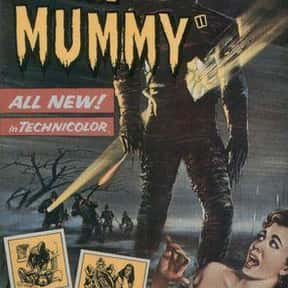 The Mummy is listed (or ranked) 10 on the list The Best Horror Movies of the 1950s
