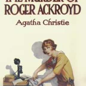 The Murder of Roger Ackroyd is listed (or ranked) 6 on the list The Best Crime Novels