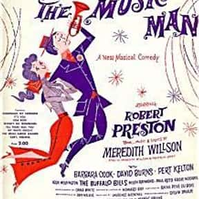 The Music Man is listed (or ranked) 12 on the list The Greatest Musicals Ever Performed on Broadway, Ranked