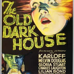 The Old Dark House is listed (or ranked) 4 on the list The Best Movies With Dark in the Title