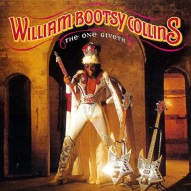 The One Giveth, The Coun... is listed (or ranked) 2 on the list The Best Bootsy Collins Albums of All Time