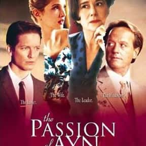 The Passion of Ayn Rand is listed (or ranked) 11 on the list The Best Helen Mirren Movies