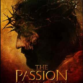 The Passion of the Christ is listed (or ranked) 1 on the list The Greatest Movies About Jesus Christ, Ranked