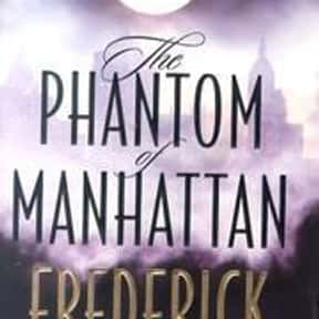 The Phantom of Manhattan is listed (or ranked) 19 on the list The Best Frederick Forsyth Books