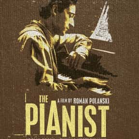 The Pianist is listed (or ranked) 8 on the list The Very Best Biopics About Real People