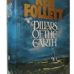 The Pillars of the Earth is listed (or ranked) 1 on the list The Best Ken Follett Books