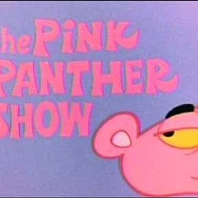 The Pink Panther Show is listed (or ranked) 7 on the list The Best TV Theme Songs of All Time