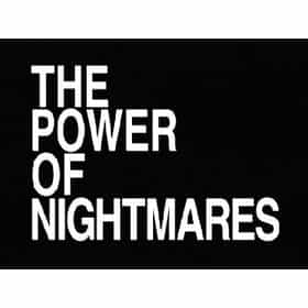 The Power of Nightmares