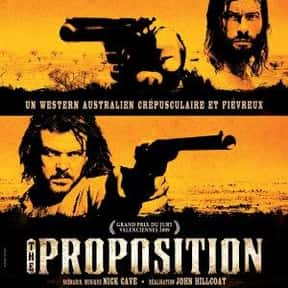 The Proposition is listed (or ranked) 23 on the list The Best Western Movies of the 21st Century