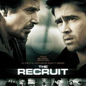 The Recruit is listed (or ranked) 23 on the list The Greatest Movies About CIA Agents & Operatives