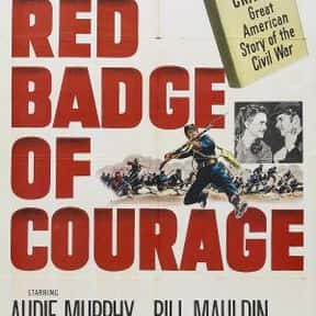 The Red Badge of Courage is listed (or ranked) 2 on the list The Best US Civil War Movies Ever Made