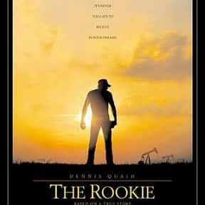 The Rookie is listed (or ranked) 17 on the list The Best Sports Movies About Coaches
