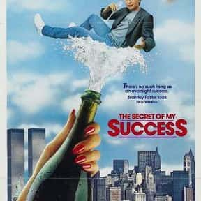 The Secret of My Success is listed (or ranked) 20 on the list The Best Movies About Business