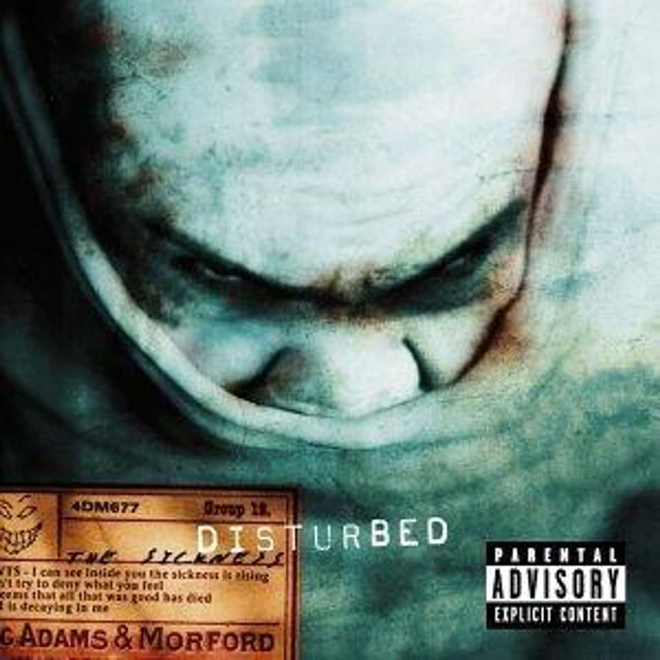 The Sickness is listed (or ranked) 1 on the list The Best Disturbed Albums of All Time
