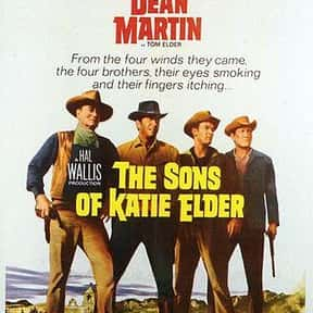 The Sons of Katie Elder is listed (or ranked) 8 on the list The Best Western Movies on Amazon Prime