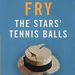 The Stars' Tennis Balls is listed (or ranked) 4 on the list The Best Novels Written by Famous Actors