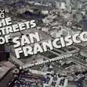 The Streets of San Francisco is listed (or ranked) 6 on the list The Best TV Drama Shows of the 1970s