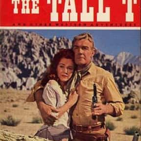 The Tall T is listed (or ranked) 22 on the list The Best Western Movies of the 1950s