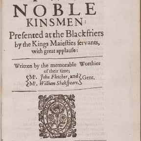 The Two Noble Kinsmen is listed (or ranked) 18 on the list William Shakespeare's Plays