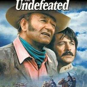 The Undefeated is listed (or ranked) 12 on the list The Best US Civil War Movies Ever Made