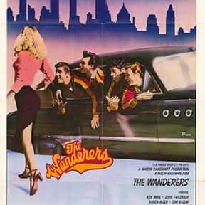 The Wanderers is listed (or ranked) 7 on the list The Best Teen Movies ofthe 1970s