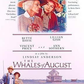 The Whales of August is listed (or ranked) 17 on the list Great Movies About Old Ladies