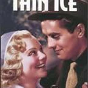 Thin Ice is listed (or ranked) 14 on the list The Best '30s Romance Movies