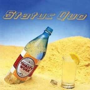 Thirsty Work is listed (or ranked) 16 on the list The Best Status Quo Albums of All Time
