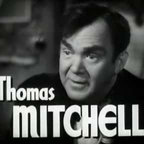 Thomas Mitchell is listed (or ranked) 2 on the list Full Cast of Gone With The Wind: Bonus Material Actors/Actresses
