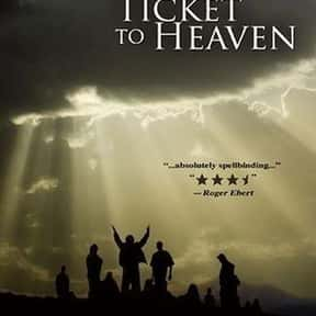 Ticket to Heaven is listed (or ranked) 11 on the list The Best Movies With Heaven in the Title