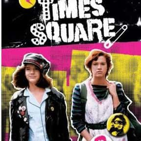 Times Square is listed (or ranked) 25 on the list The Best Chick Flicks Of The '80s