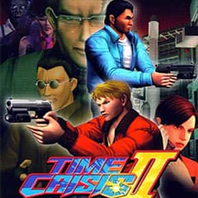 Time Crisis II is listed (or ranked) 2 on the list The Best Time Crisis Games