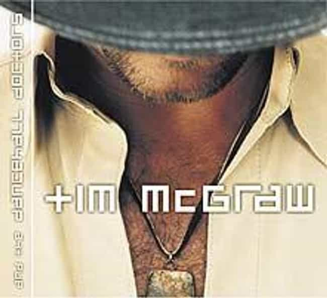 Tim McGraw and The Dance Hall ... is listed (or ranked) 3 on the list The Best Tim McGraw Albums of All Time