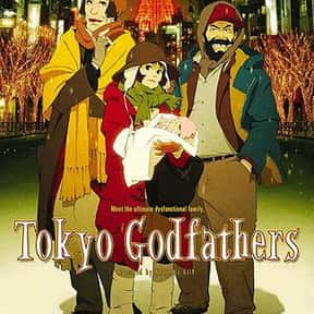 Tokyo Godfathers is listed (or ranked) 23 on the list The Best Anime Like Hinamatsuri