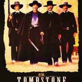 Tombstone is listed (or ranked) 2 on the list The Best Western Movies Ever Made