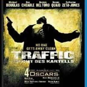 Traffic is listed (or ranked) 23 on the list The Best Cerebral Crime Movies, Ranked