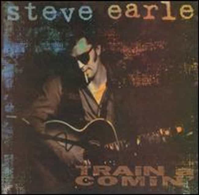 Train a Comin' is listed (or ranked) 4 on the list The Best Steve Earle Albums of All Time