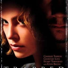 Trapped is listed (or ranked) 13 on the list The Best Thriller Movies with a Kidnapping