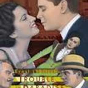 Trouble in Paradise is listed (or ranked) 23 on the list The Best '30s Romantic Comedies